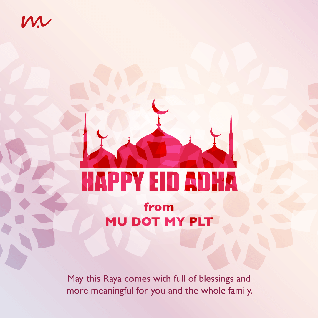 Happy Eid Adha MU DOT MY PLT